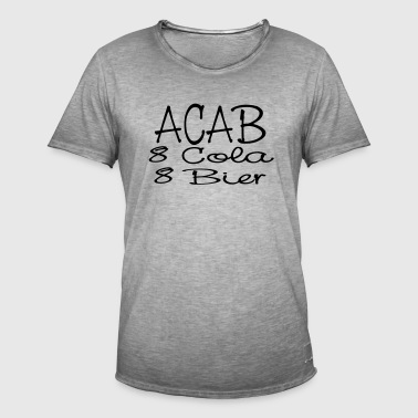 ACAB - eight Cola eight beer - Men's Vintage T-Shirt