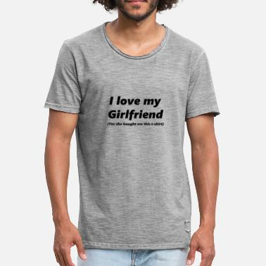I Love My Girlfriend I love my girlfriend - Männer Vintage T-Shirt