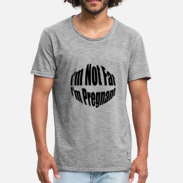 Dicker Bauch Tiere bauch I m Not Fat I m Pregnant lustig spruch dick - Männer Vintage T-Shirt