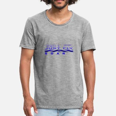 Just Fly Don't just fly - Männer Vintage T-Shirt