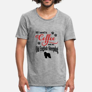Sheepdog Old English Sheepdog Coffee - Men's Vintage T-Shirt