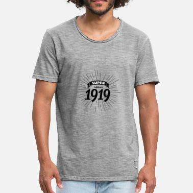 1919 Super siden 1919 - Vintage T-skjorte for menn