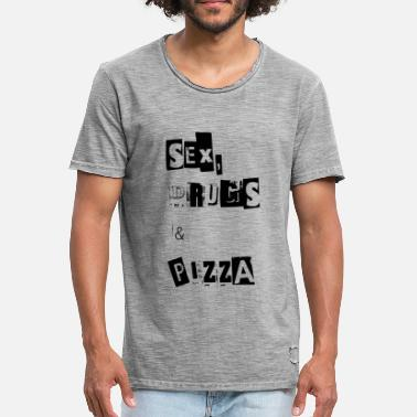 Sex Indien Sex Drugs und Pizza Rock and Roll Party - Männer Vintage T-Shirt