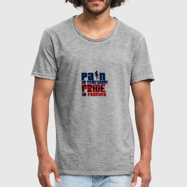 Pain is temporary - pride is forever - Men's Vintage T-Shirt