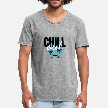 Chill Out CHILL out - T-shirt vintage Homme