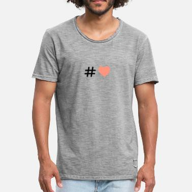 Hashtag Love Hashtag love - Men's Vintage T-Shirt