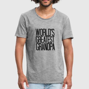 text wolrds greatest grandpa grandpa old re - Men's Vintage T-Shirt