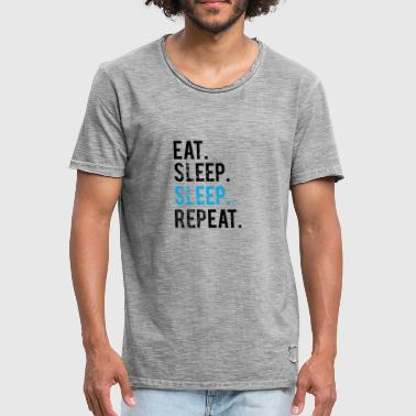 EATING SLEEPING SLEEPING - REPEATING - Men's Vintage T-Shirt