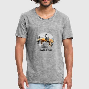 Watch Out Watch Out - Men's Vintage T-Shirt