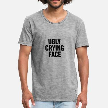 Ugly Face Ugly Crying Face Black - Men's Vintage T-Shirt