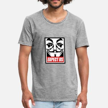 Expect Us Anonymous - Expect Us - We are Legion - Men's Vintage T-Shirt