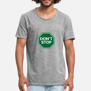 Traffic Panel Panel does not stop - Men's Vintage T-Shirt