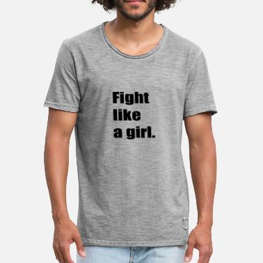 Like Ehefrau Fight like a girl - Männer Vintage T-Shirt