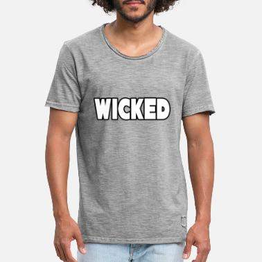 Wicked Wicked - Männer Vintage T-Shirt