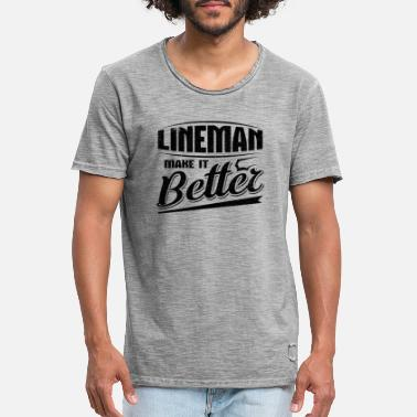 Work Out Lineman Gift Idea Lineman Make it Better Lineman - Men's Vintage T-Shirt