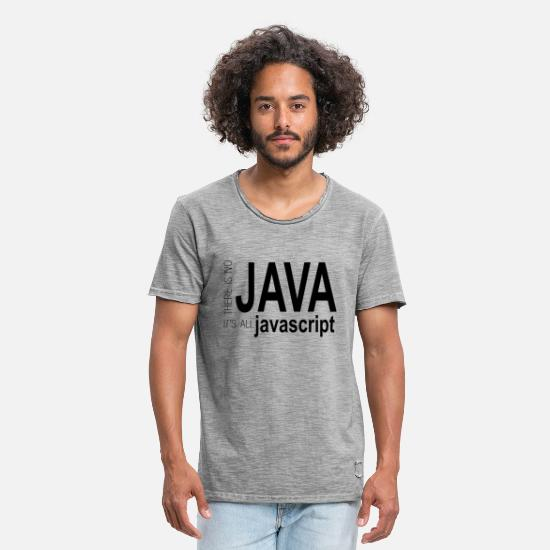 Java T-Shirts - there is no java (dark) - Men's Vintage T-Shirt vintage gray