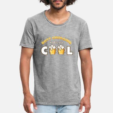 Butt chugging makes you cool - Men's Vintage T-Shirt
