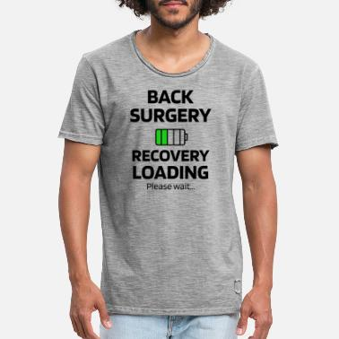 Op Back surgery convalescence gift spine surgery - Men's Vintage T-Shirt