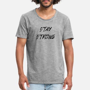 Stay Strong - T-shirt vintage Homme