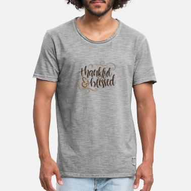 Thankful and blessed - Men's Vintage T-Shirt