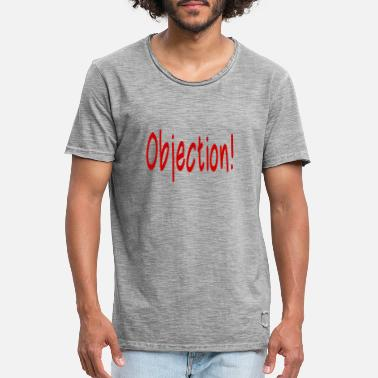 Object Objection! - Men's Vintage T-Shirt