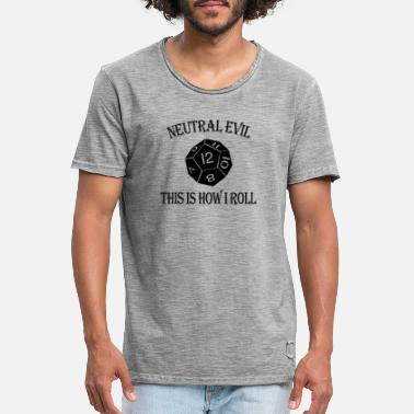 12 Sided Die Neutral Evil Alignment This is How I Roll DnD - Men's Vintage T-Shirt