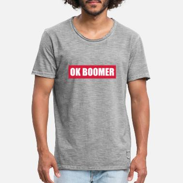 Expression ok boomer - cadeau - humour - drôle - expression - T-shirt vintage Homme
