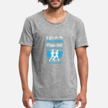 S If You See Me Jogging, Please Kill Whatever Is Cha - Men's Vintage T-Shirt