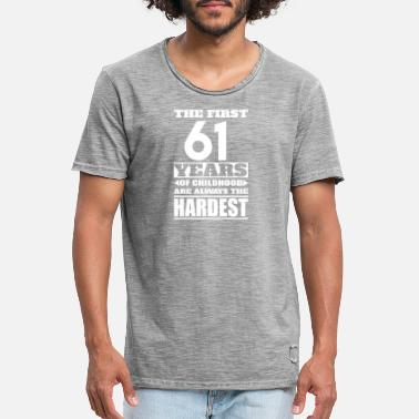 61 Years The First 61 Years - Men's Vintage T-Shirt