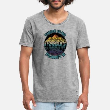 Action There Is No Planet B Earth Day - Men's Vintage T-Shirt