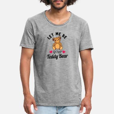 Brown Bear Teddy Bear Valentines Day Gift: be your Teddy Bear - Men's Vintage T-Shirt