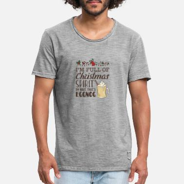 Spirit I'm Full of Christmas Spirit Oh Wait That's - Men's Vintage T-Shirt