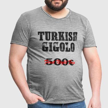 Herren Shirt TURKISH Gigolo - Männer Vintage T-Shirt