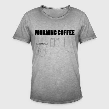 Morning Coffee - Men's Vintage T-Shirt