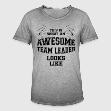 This is what an awesome team leader looks like - Men's Vintage T-Shirt