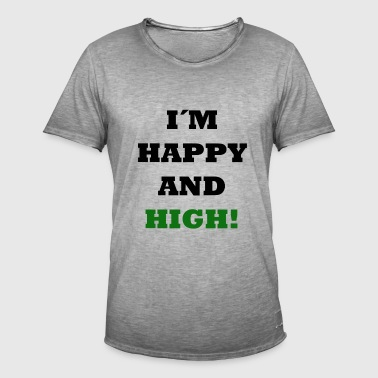 Happy and High - Männer Vintage T-Shirt