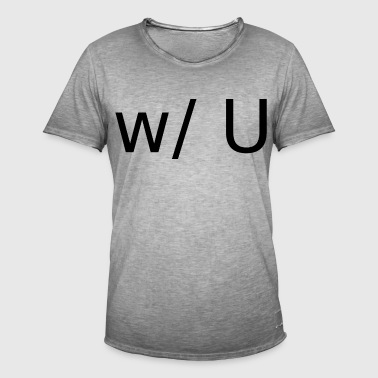 with You - Men's Vintage T-Shirt