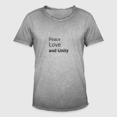 peace love and unity - Men's Vintage T-Shirt