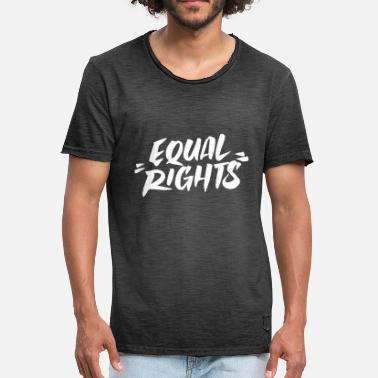 Equal Rights Equal Rights Gleichberechtigung - Männer Vintage T-Shirt