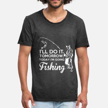 Karpfen I'll do it tomorrow today I'm going fishing angeln - Männer Vintage T-Shirt
