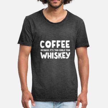 Wiskey Funny Coffee Wiskey Morning Caffeine Alcohol Gift - Men's Vintage T-Shirt