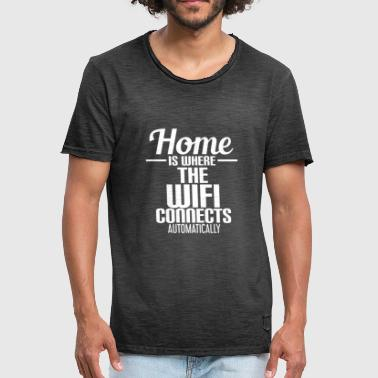HOME IS WHERE THE WIFI CONNECTS AUTOMATICALLY - Männer Vintage T-Shirt