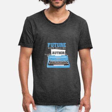 Author Future Best Selling Author Writer Bookworms - Men's Vintage T-Shirt