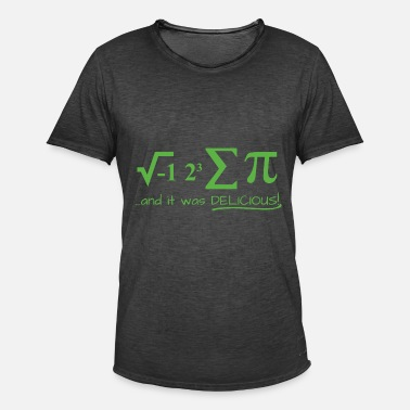 Pie design I ate some pie and it was delicious mathe - Männer Vintage T-Shirt