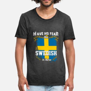 Swedish Sweden - Do not worry Swedish is here - Men's Vintage T-Shirt