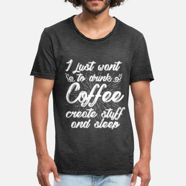 Sleep Coffee Coffee | Coffee Drink | Sleep - Men's Vintage T-Shirt