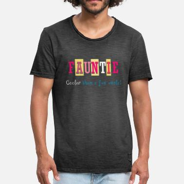 Fauntie Fauntie Cooler Than A Fun Uncle Auntie Aunt - Men's Vintage T-Shirt
