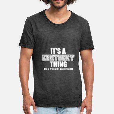 Its An Thing ITS A KENTUCKY THING - Men's Vintage T-Shirt