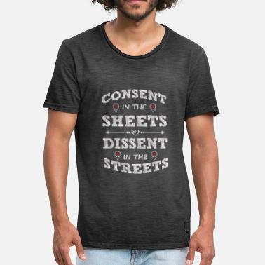 Samtycke Samtycke i skivorna Dissent In The Streets - Vintage-T-shirt herr