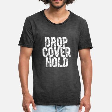 Earthquake Drop Cover Hold - Earthquake / Earthquake Drill - Men's Vintage T-Shirt